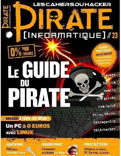 Pirate Informatique No.23 - Le Guide Du Pirate