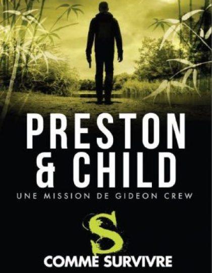S comme Survivre - Child Lincoln & Preston Douglas