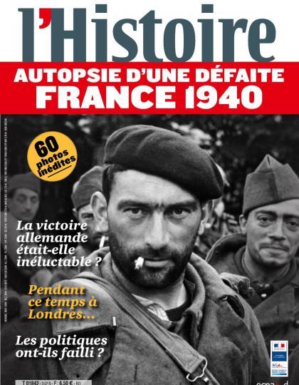 L'Histoire - Autopsie D'une Défaite France 1940