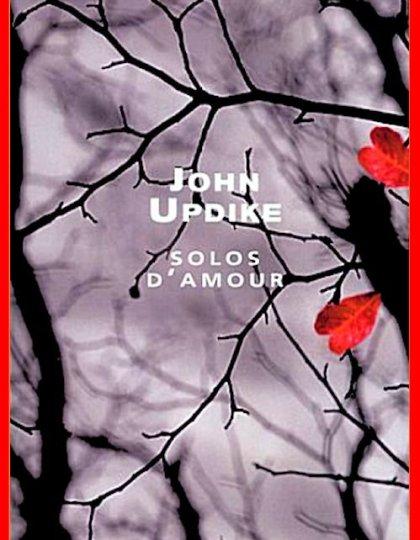 John Updike - Solos d'amour