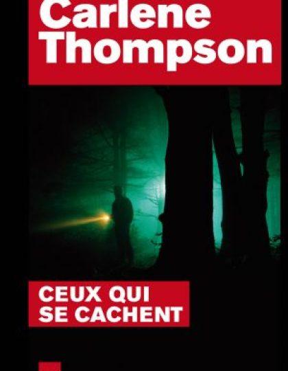 Ceux qui se cachent - Thompson Carlene