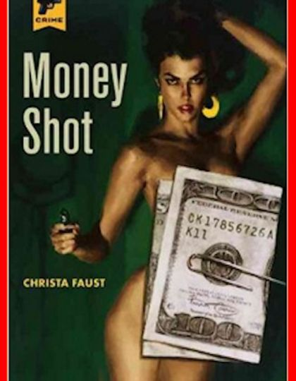 Christa Faust (2016) - Money shot