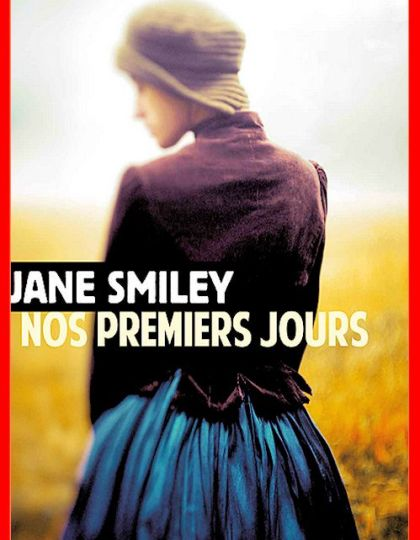 Jane Smiley (Août 2016) - Nos premiers jours