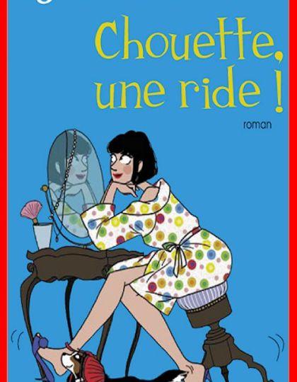 Agnès Abécassis - Chouette, une ride !