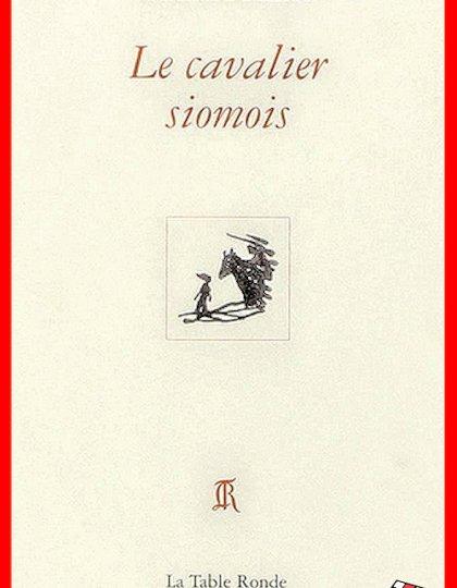 Richard Millet - Le cavalier siomois