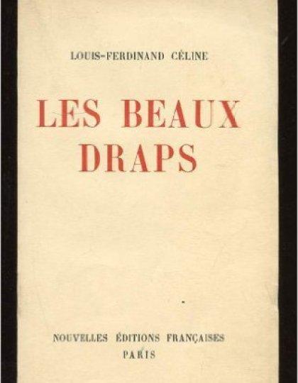 Les Beaux Draps - Louis Ferdinand Céline