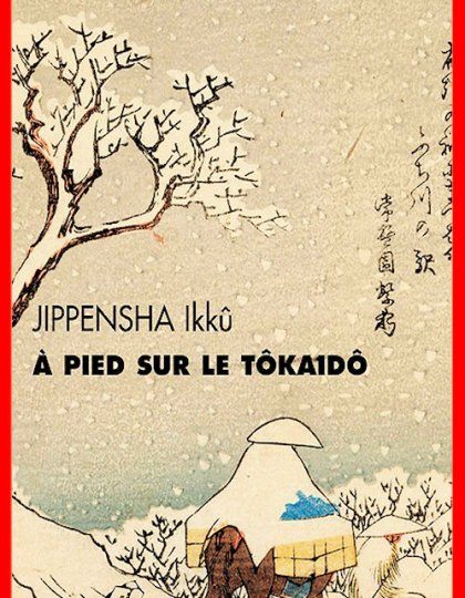 Ikkû Jippensha (2016) - A pied sur le Tôkaidô