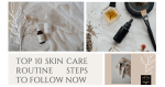 Skin Care Routine Steps 01