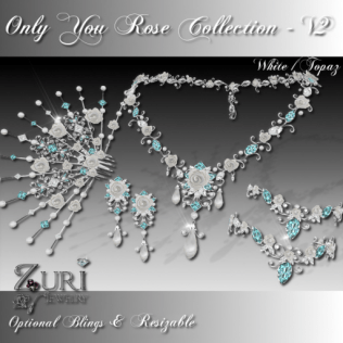 Only You Rose Collection V2-White-Topaz