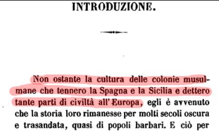 Le prime righe dell'opera di Michele Amari mettono subito in chiaro la sua intenzione di corroborare i contenuti del falso di Vella.