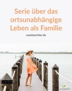 Serie über das ortsunabhängige Leben als Familie