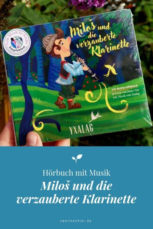 Hörbuch mit Musik: Milos und die verzauberte Klarinette