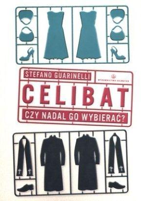 """""""Celibat. Czy nadal go wybierać"""""""
