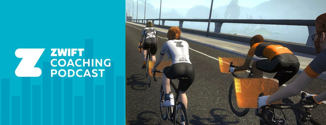 Zwift Coaching Podcast Episode 1