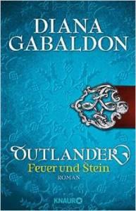 """Cover: """"Outlander: Feuer und Stein"""" (D. Gabaldon, B. Schnell) - (c) Knaur (TB)"""