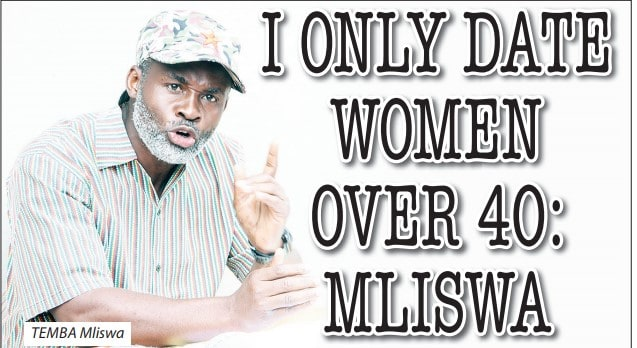 My dating choices range from women at the age of 40 and above: Temba Mliswa