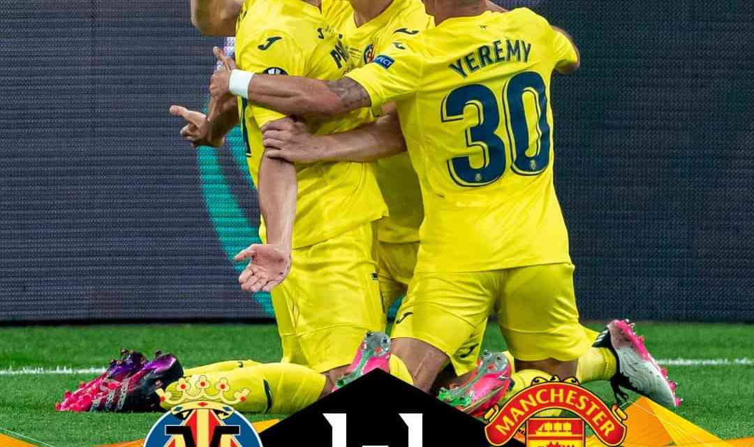 VILLARREAL: The Yellow Submarine sinks Man United in epic Europa penalty shootout