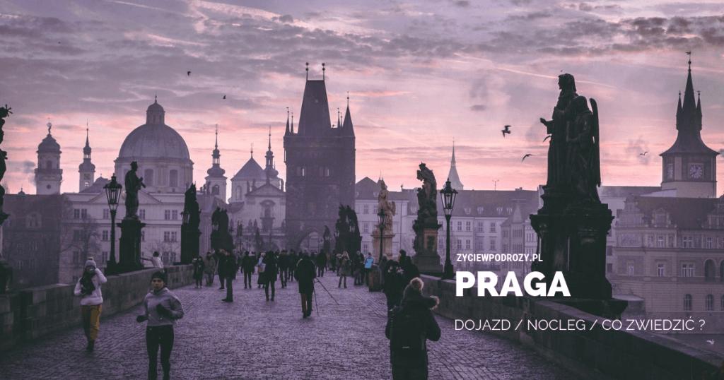 Praga co zobaczyć i zwiedzic w weekend