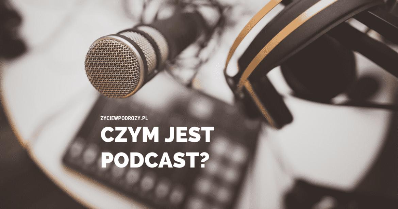 czym jest podcast blog podróżniczy