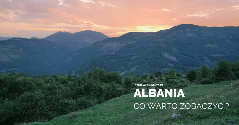 Albania Co warto zobaczyć