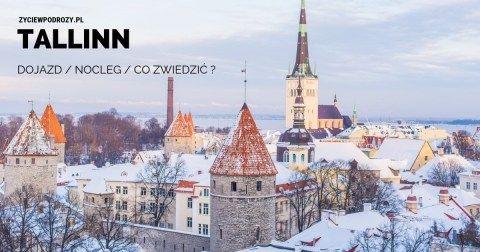 TALLINN-CO-ZWIEDZIĆ-gdzie-nocowac-weekend-w-tallinie życie w podróży blog podróżniczy