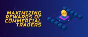 CryptFillCoin - Maximizing Rewards of Commercial Traders