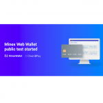 MinexPay Launch Public Testing of its Web Wallet Crypto Cards