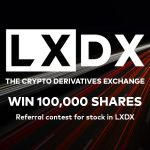 Crypto Derivatives Exchange LXDX Launches Referral Contest