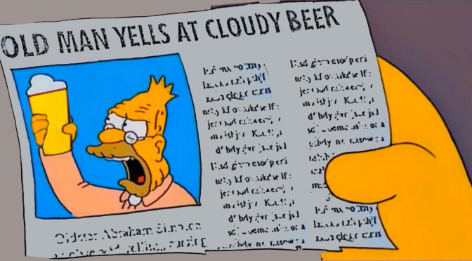 Old Man Yells at Cloudy Beers